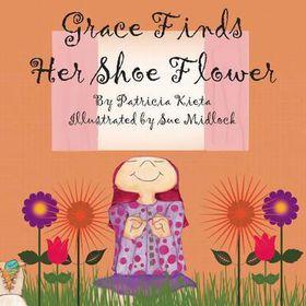 Grace Finds Her Shoe Flower