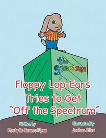 """Floppy Lop-Ears Tries to Get """"Off the Spectrum"""""""