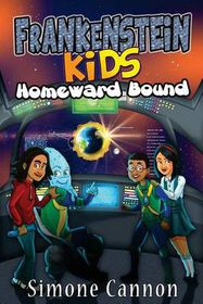 Frankenstein Kids: Homeward Bound