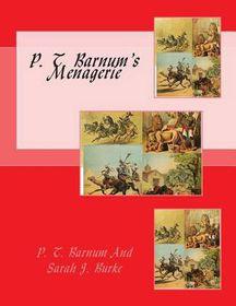 P. T. Barnum's Menagerie