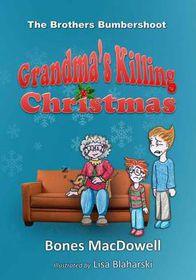 Grandma's Killing Christmas