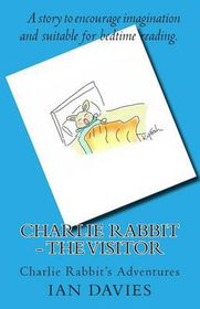 Charlie Rabbit - The Visitor
