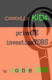Cookville Kids, Private Investigators
