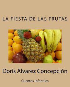 La Fiesta de Las Frutas