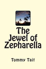 The Jewel of Zapharella