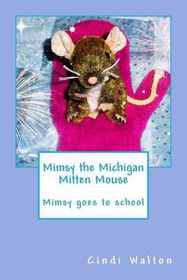 Mimsy the Michigan Mitten Mouse