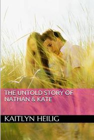 The Untold Story of Nathan & Kate