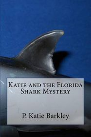 Katie and the Florida Shark Mystery
