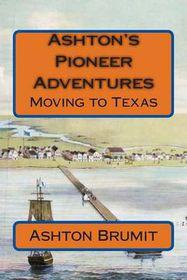 Ashton's Pioneer Adventures
