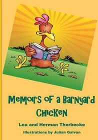 Memoirs of a Barnyard Chicken