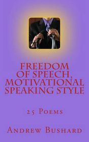 Freedom of Speech, Motivational Speaking Style