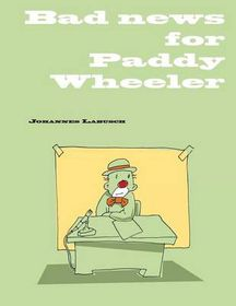 Bad News for Paddy Wheeler