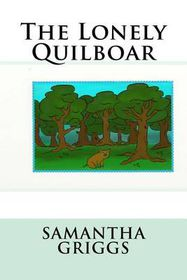 The Lonely Quilboar