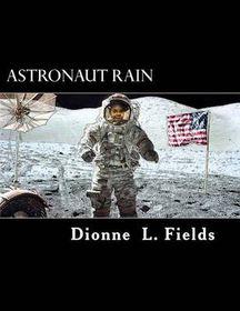 Astronaut Rain