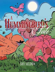 A Hummingbird's Tale