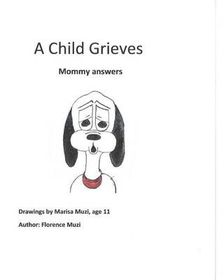A Child Grieves