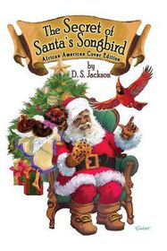 The Secret of Santa's Songbird
