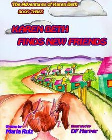 Karen Beth Finds New Friends