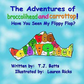 The Adventures of Broccolihead and Carrottop