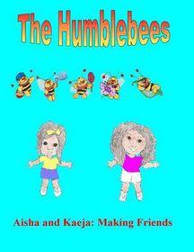 The Humblebees Aisha and Kaeja