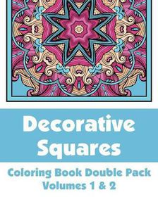 Decorative Squares Coloring Book Double Pack (Volumes 1 & 2)