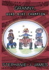 Granny, Quad Bike Champion