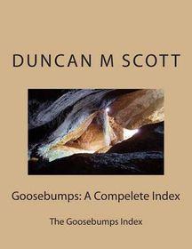 Goosebumps: A Compelete Index