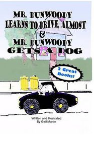 Mr. Dunwoody Learns to Drive, Almost