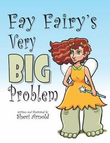 Fay Fairy's Very Big Problem