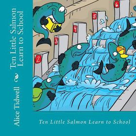Ten Little Salmon Learn to School