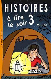 Histoires a Lire Le Soir 3
