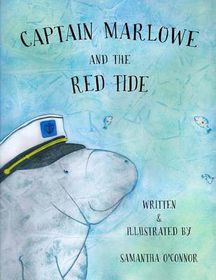 Captain Marlowe and the Red Tide