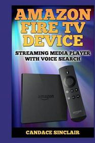 #3 - (Grade: C-). Amazon Fire TV