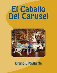 El Caballo del Carusel