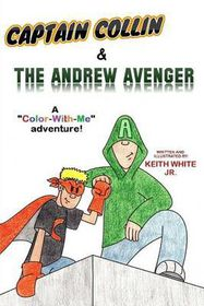 Captain Collin and the Andrew Avenger