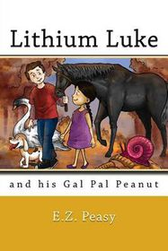 Lithium Luke and His Gal Pal Peanut