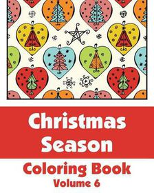 Christmas Season Coloring Book (Volume 6)