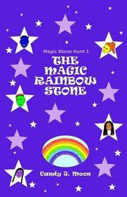 The Magic Rainbow Stone