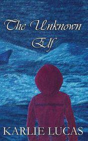 The Unknown Elf