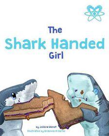 Shark Handed Girl