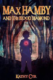 Max Hamby and the Blood Diamond
