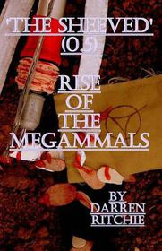 'The Sheeved' Rise of the Megammals.