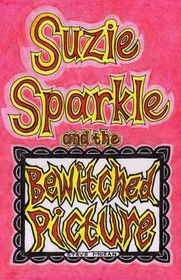 Suzie Sparkle and the Bewitched Picture
