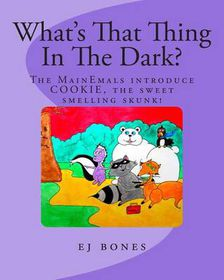 What's That Thing in the Dark?