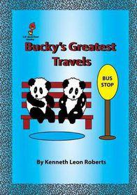 Bucky's Greatest Travels