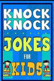 Knock Knock Jokes for Kids Book