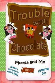 Trouble with Chocolate