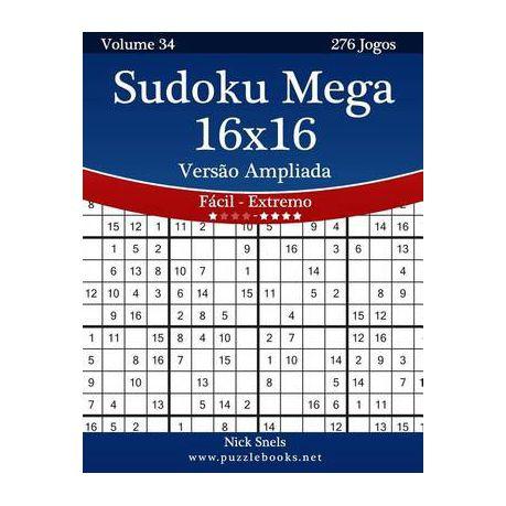Sudoku Mega 16x16 Versao Ampliada - Facil Ao Extremo - Volume 34 - 276 Jogos