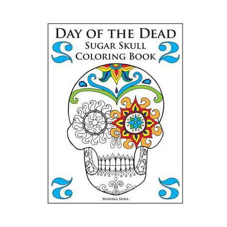 Day of the Dead Sugar Skull Coloring, Book 2 | Buy Online in South ...