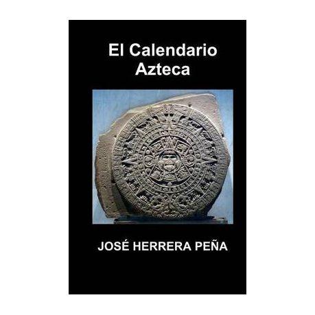 Calendario Unisa.El Calendario Azteca